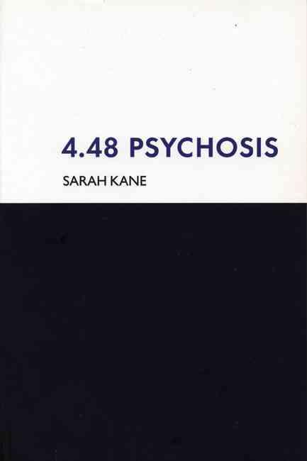 4.48 Psychosis By Kane, Sarah