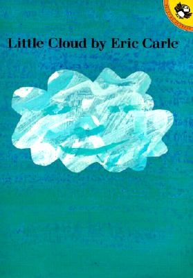 Little Cloud By Carle, Eric
