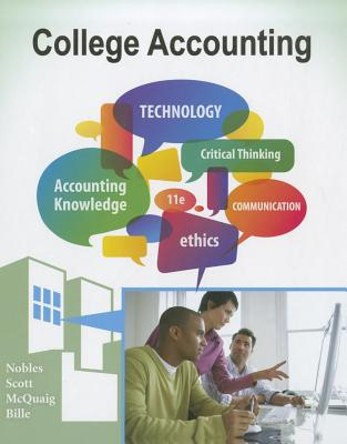College Accounting By Nobles, Tracie L./ Scott, Cathy/ McQuaig, Douglas/ Bille, Patricia